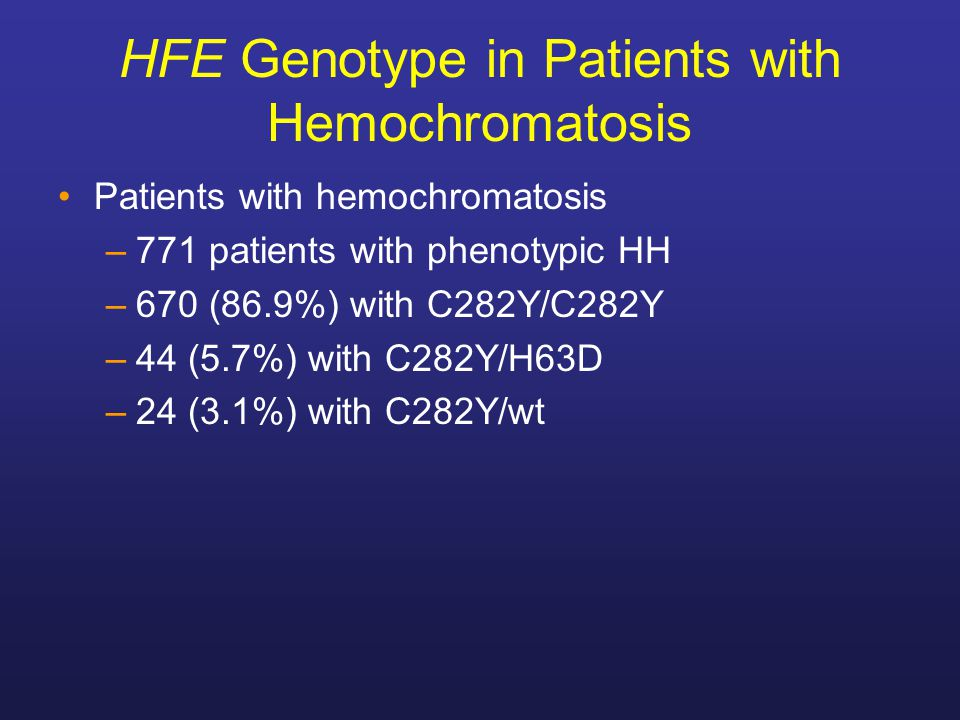 HFE Genotype in Patients with Hemochromatosis