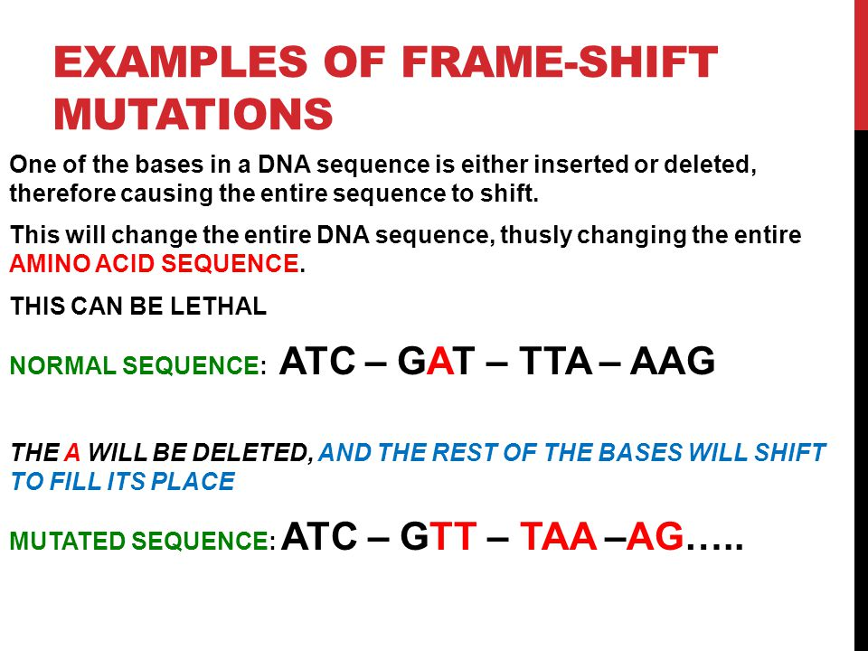 Examples of Frame-shift Mutations