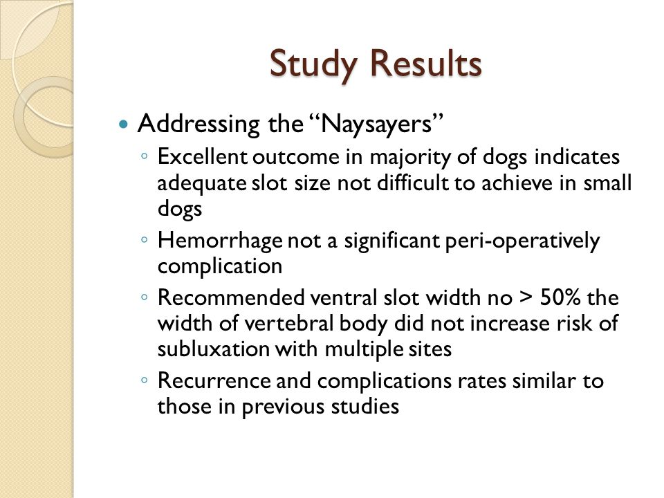Study Results Addressing the Naysayers