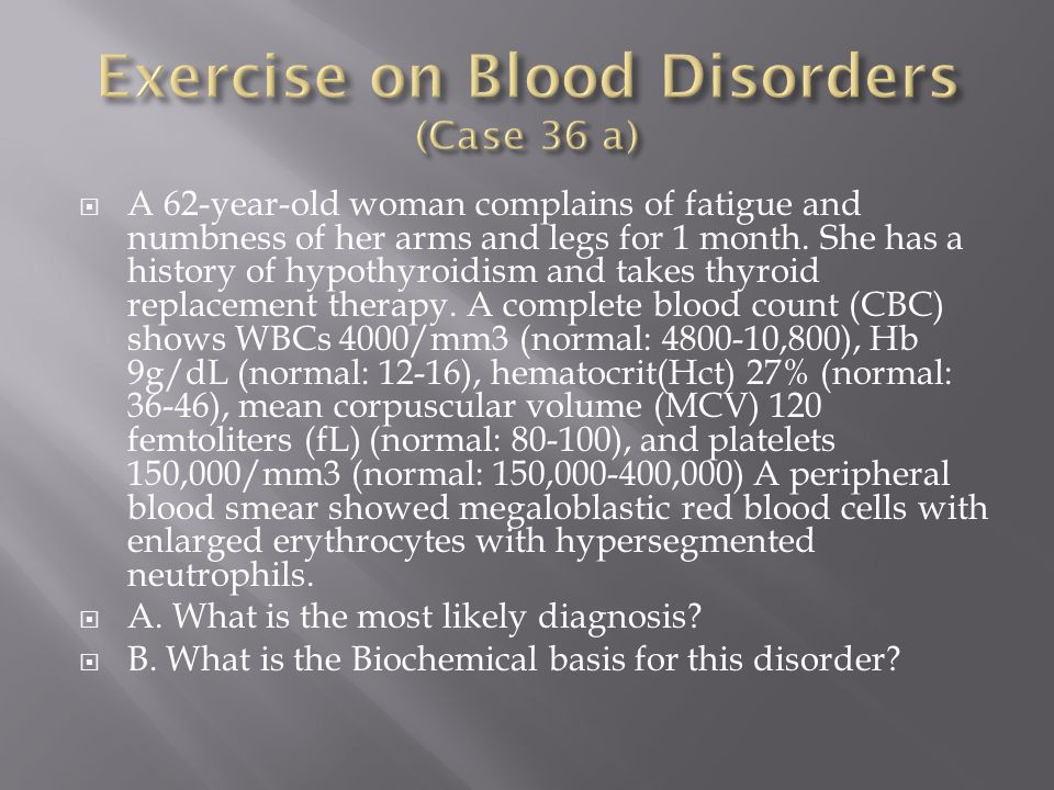 Exercise on Blood Disorders (Case 36 a)