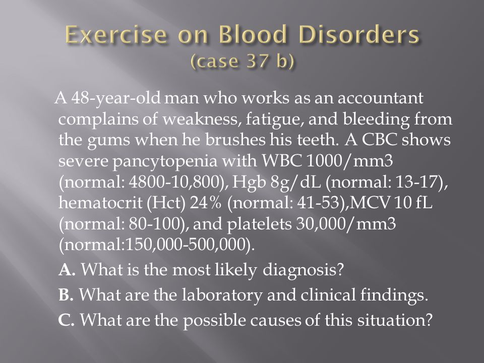 Exercise on Blood Disorders (case 37 b)