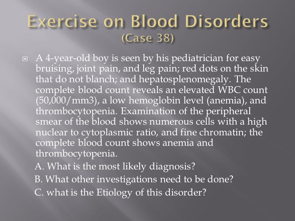 Exercise on Blood Disorders (Case 38)
