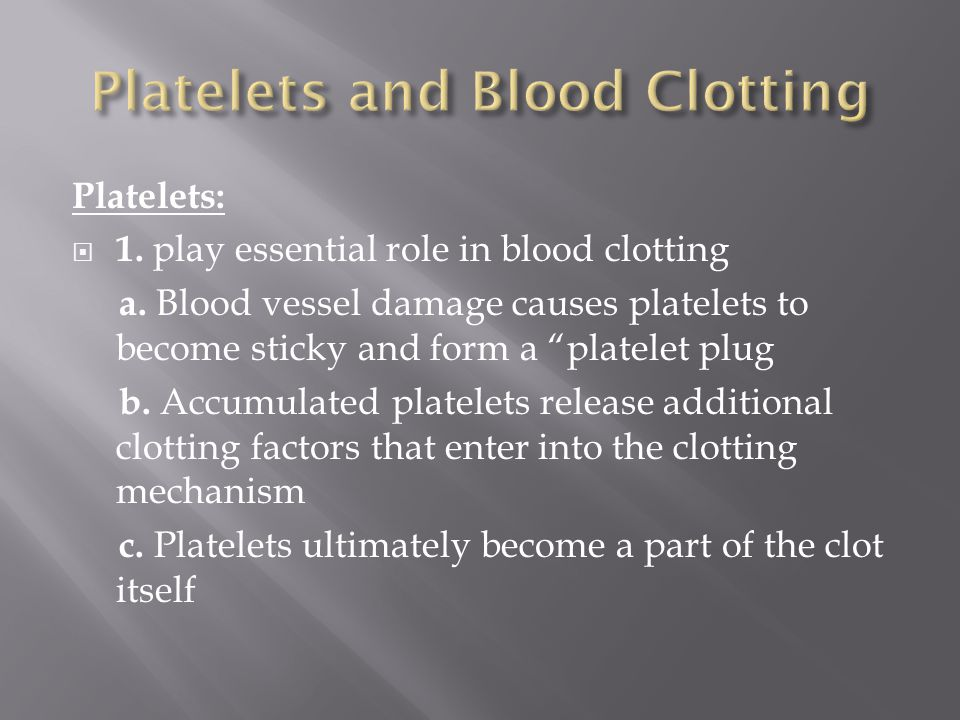 Platelets and Blood Clotting