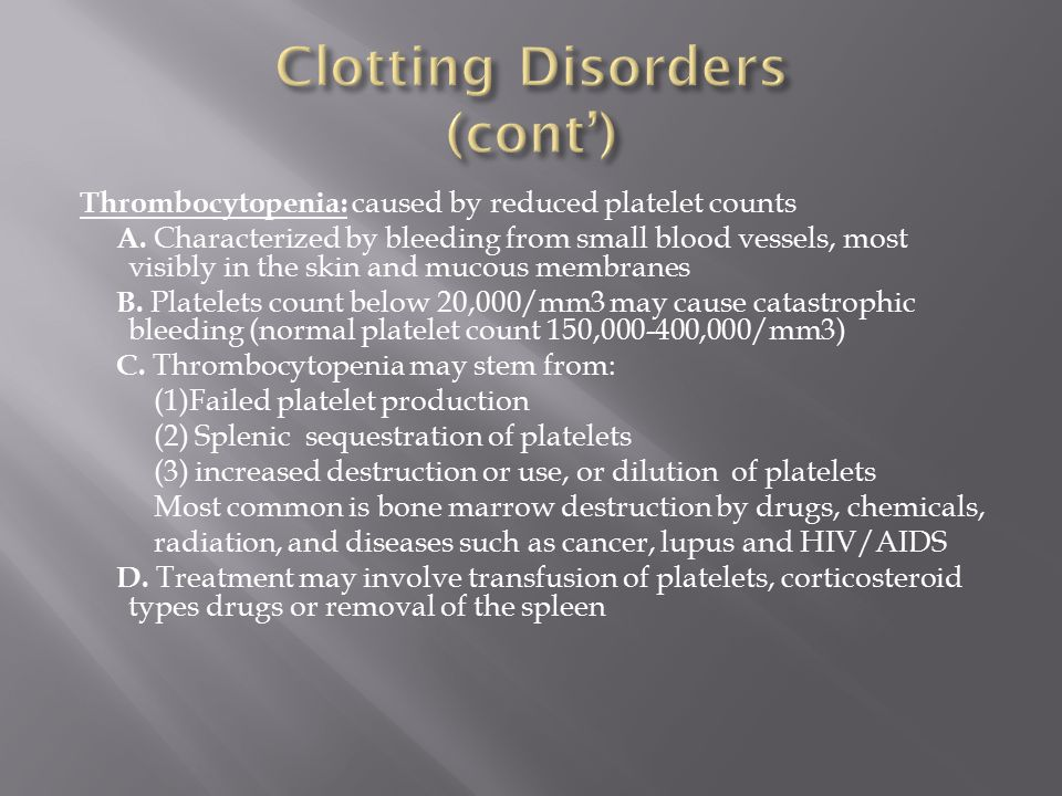 Clotting Disorders (cont')