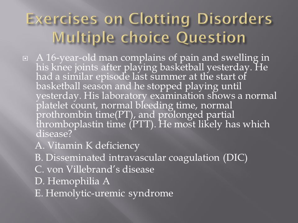 Exercises on Clotting Disorders Multiple choice Question