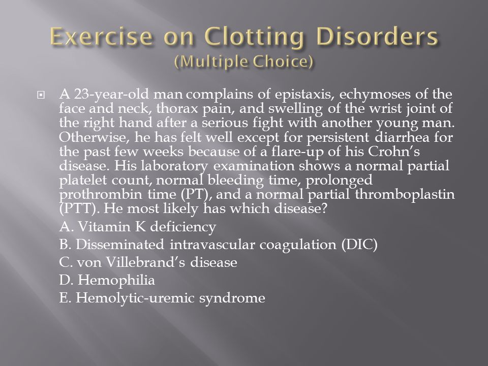 Exercise on Clotting Disorders (Multiple Choice)