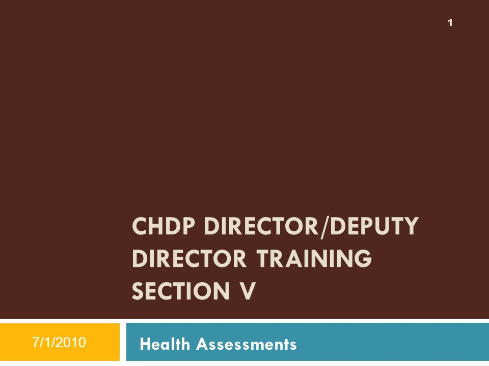 CHDP DIRECTOR/DEPUTY DIRECTOR TRAINING SECTION V
