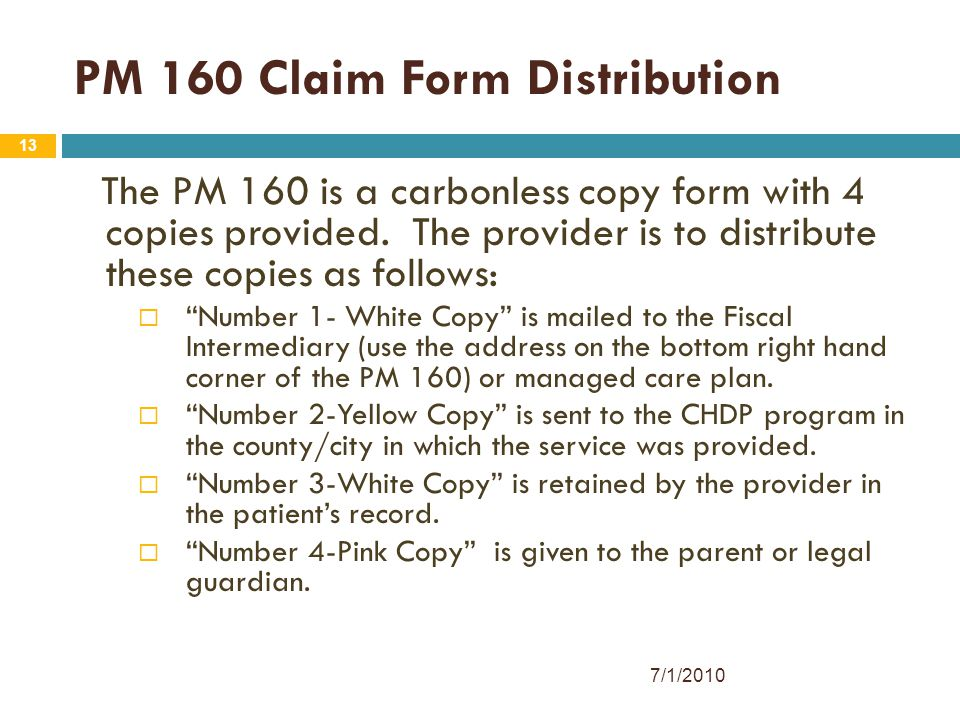 PM 160 Claim Form Distribution