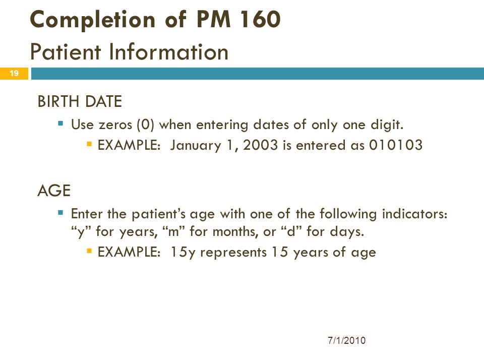 Completion of PM 160 Patient Information