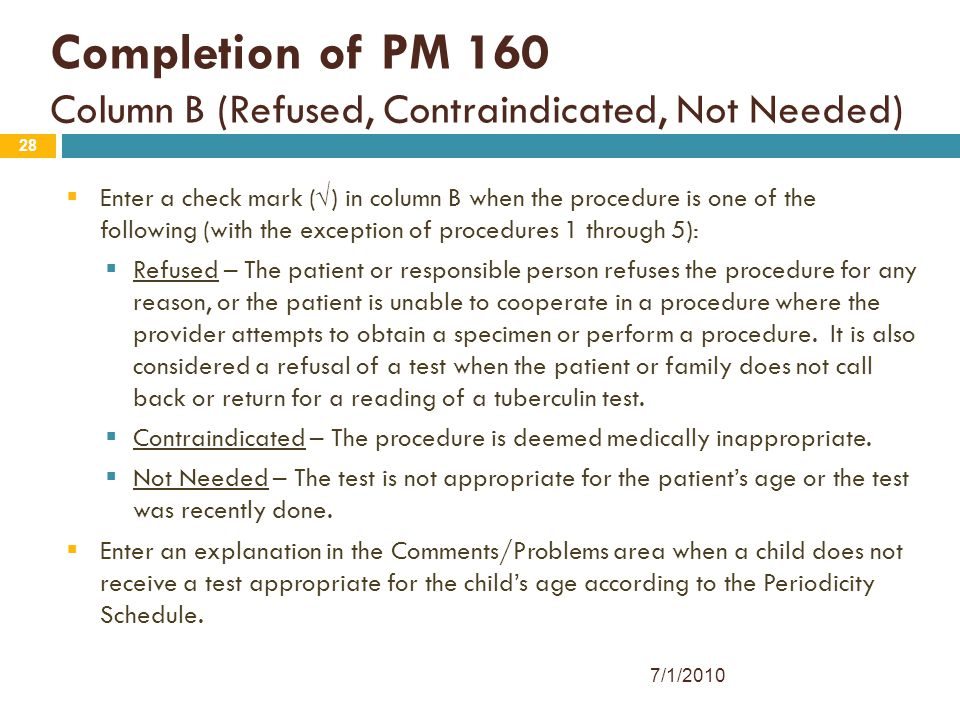 Completion of PM 160 Column B (Refused, Contraindicated, Not Needed)