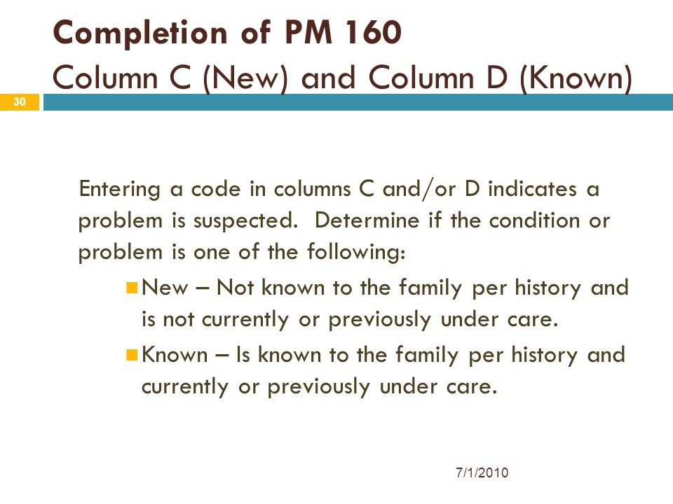 Completion of PM 160 Column C (New) and Column D (Known)