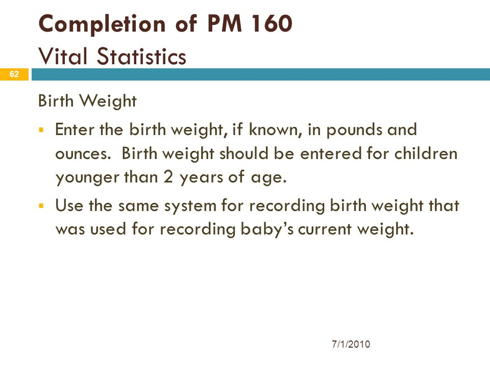 Completion of PM 160 Vital Statistics