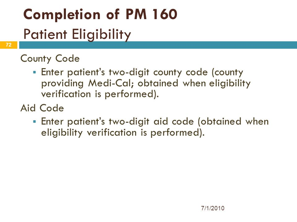 Completion of PM 160 Patient Eligibility