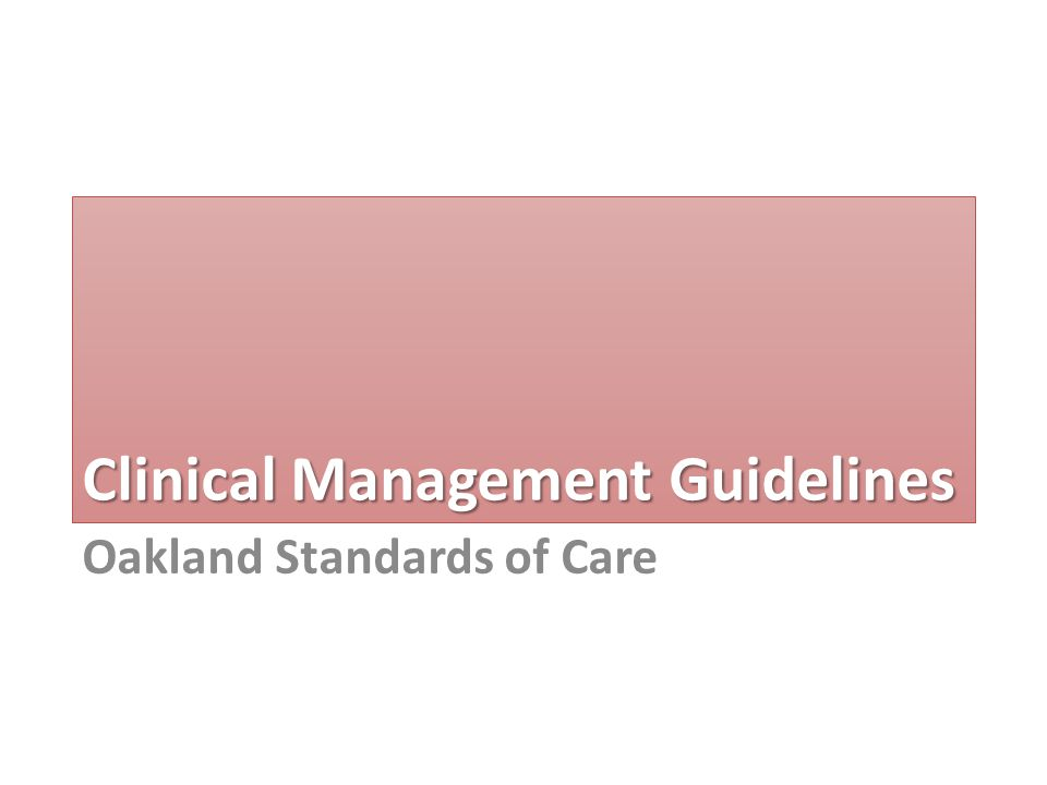 Clinical Management Guidelines