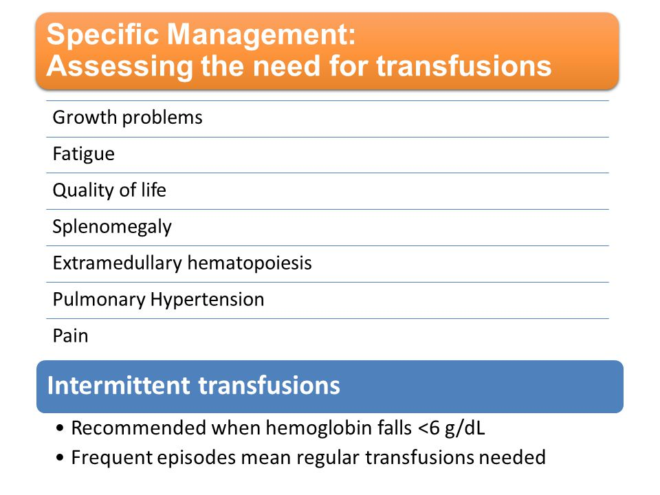 Specific Management: Assessing the need for transfusions