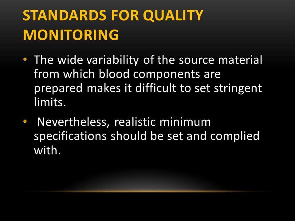 Standards for Quality monitoring