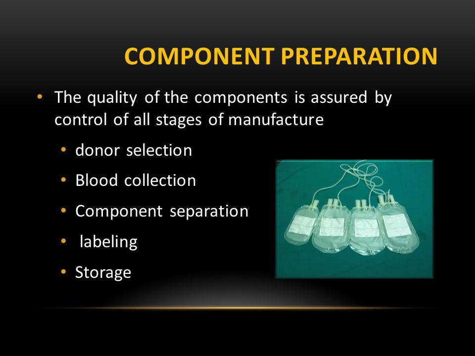 Component preparation