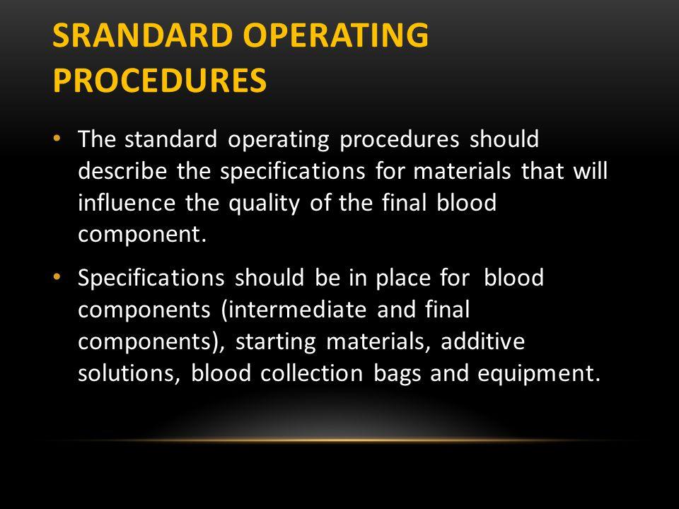 Srandard Operating procedures