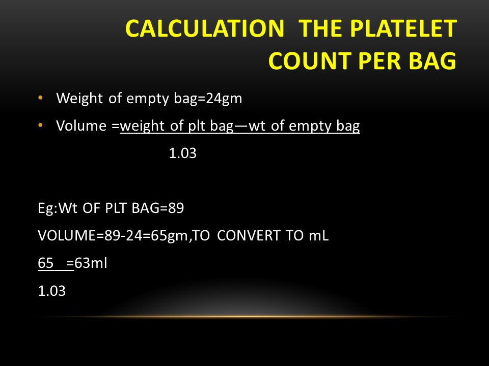 Calculation the platelet count per bag