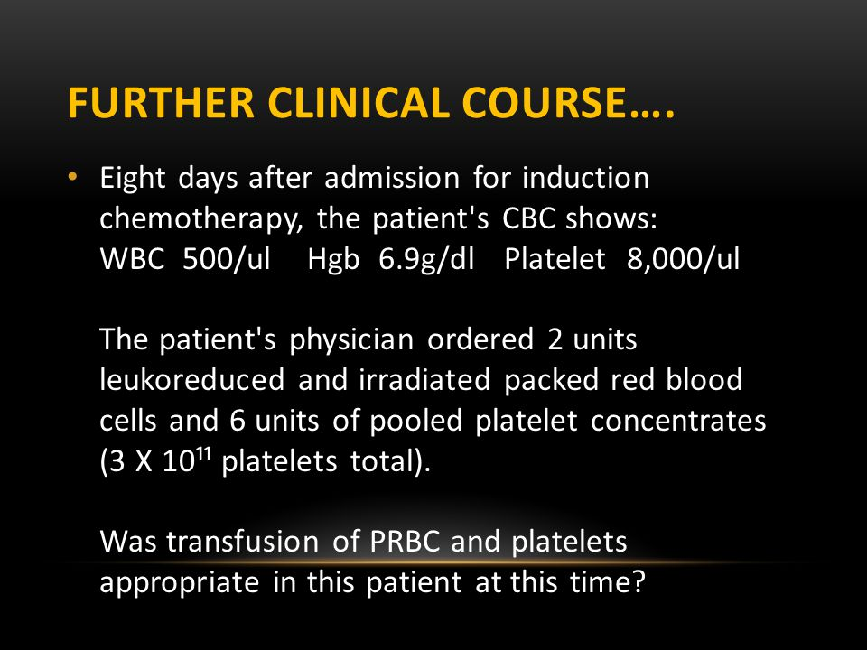 Further Clinical Course….
