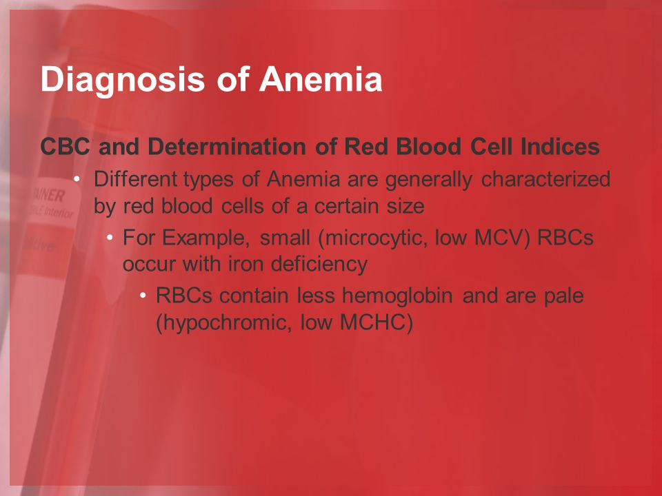 Diagnosis of Anemia CBC and Determination of Red Blood Cell Indices