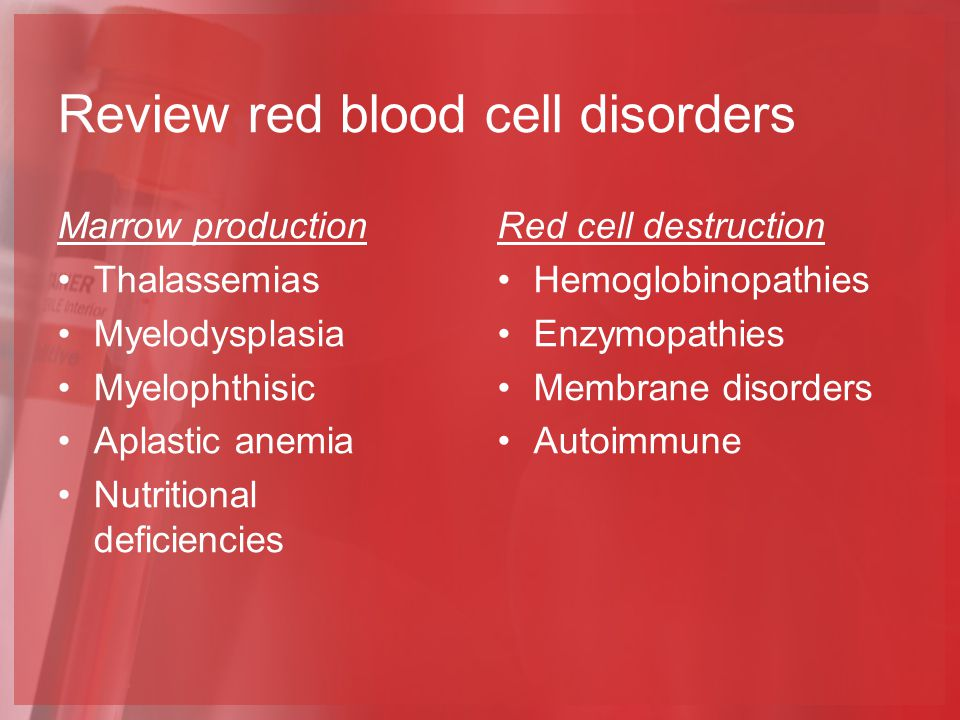 Review red blood cell disorders