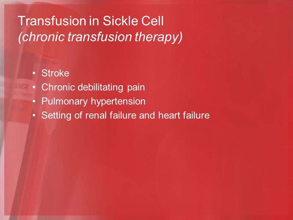 Transfusion in Sickle Cell (chronic transfusion therapy)