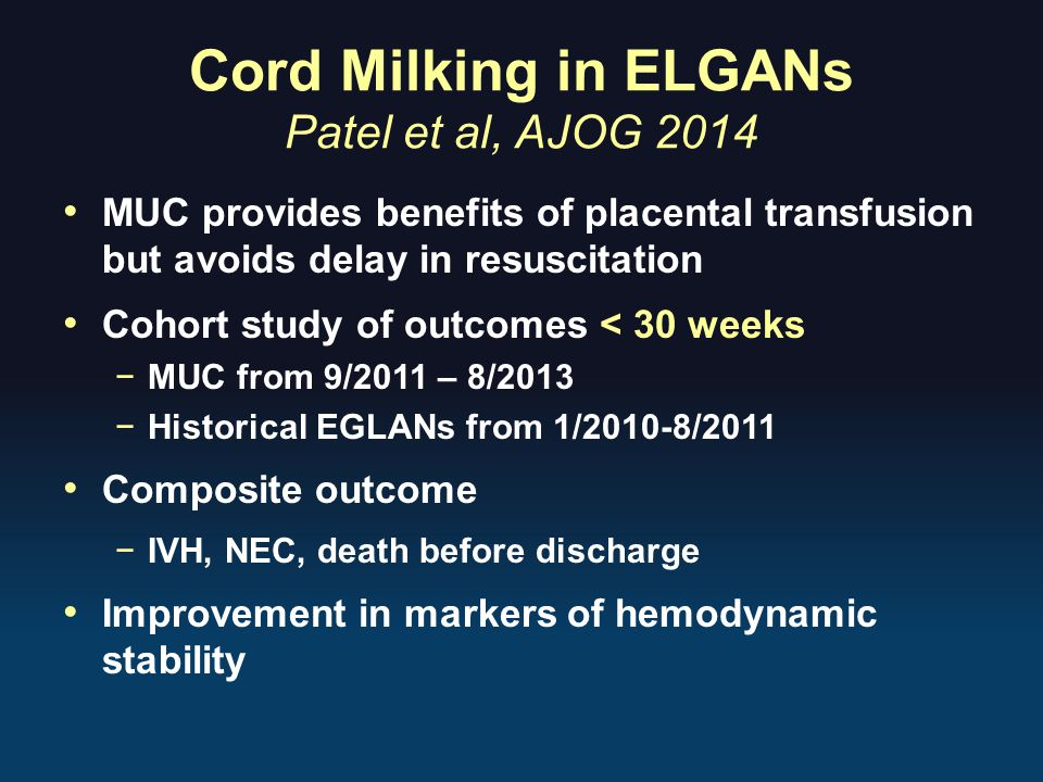 Cord Milking in ELGANs Patel et al, AJOG 2014