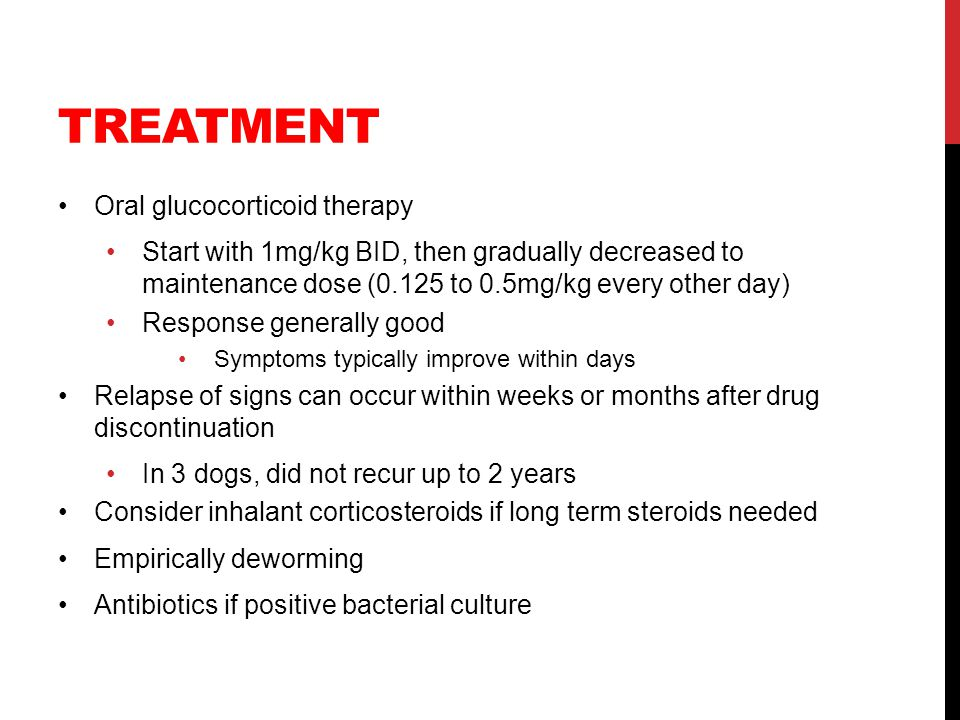 Treatment Oral glucocorticoid therapy