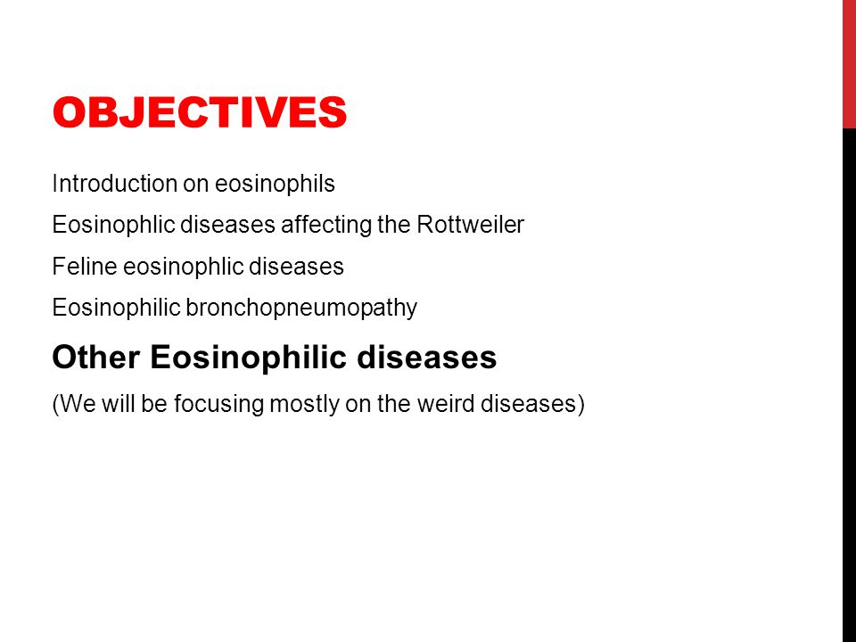 Objectives Other Eosinophilic diseases Introduction on eosinophils