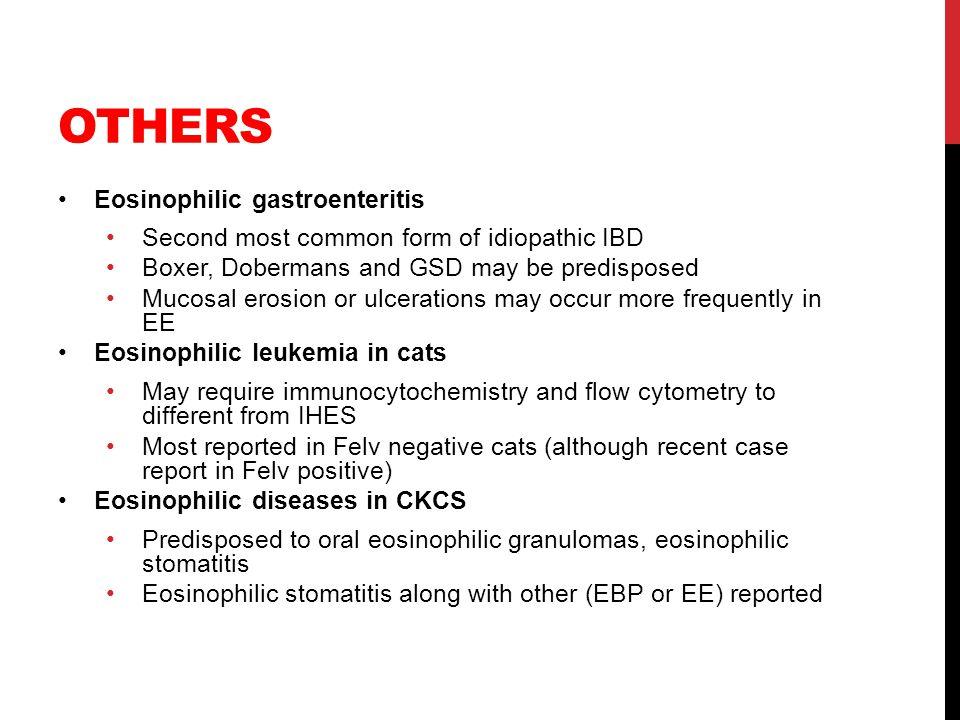 Others Eosinophilic gastroenteritis