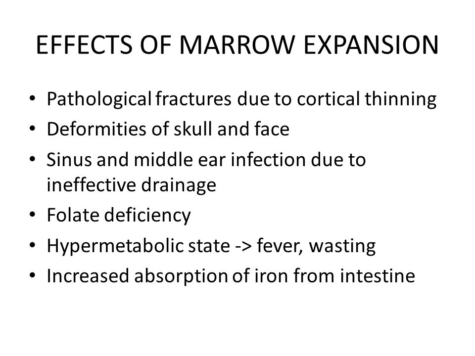 EFFECTS OF MARROW EXPANSION
