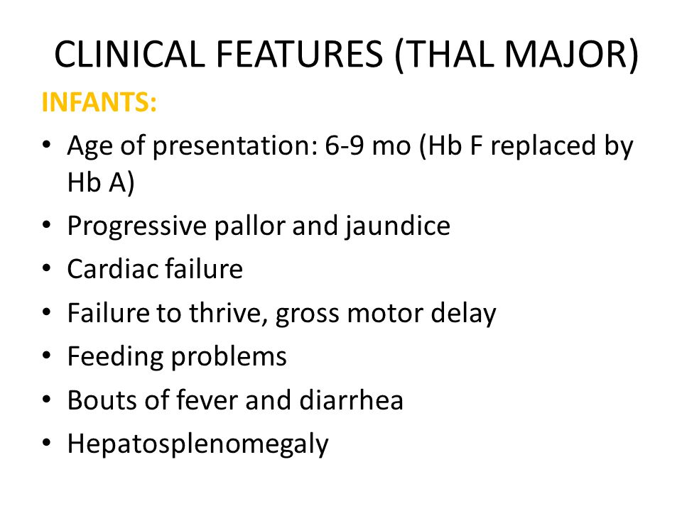 CLINICAL FEATURES (THAL MAJOR)