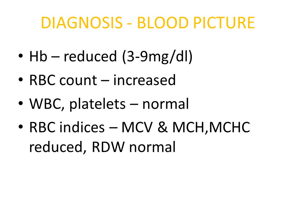 DIAGNOSIS - BLOOD PICTURE