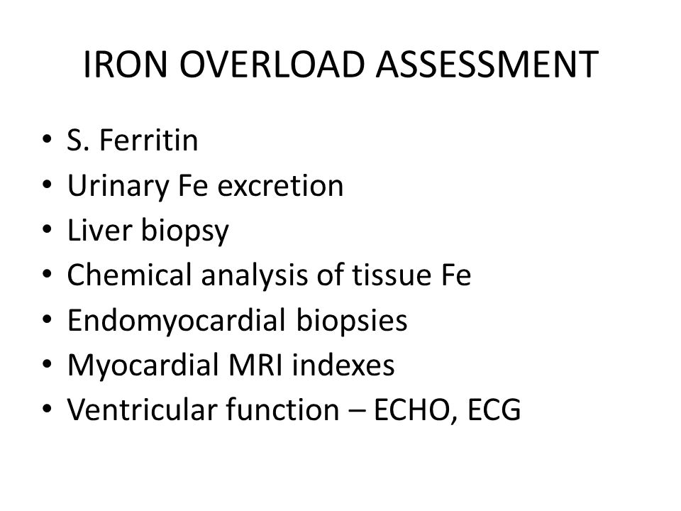 IRON OVERLOAD ASSESSMENT