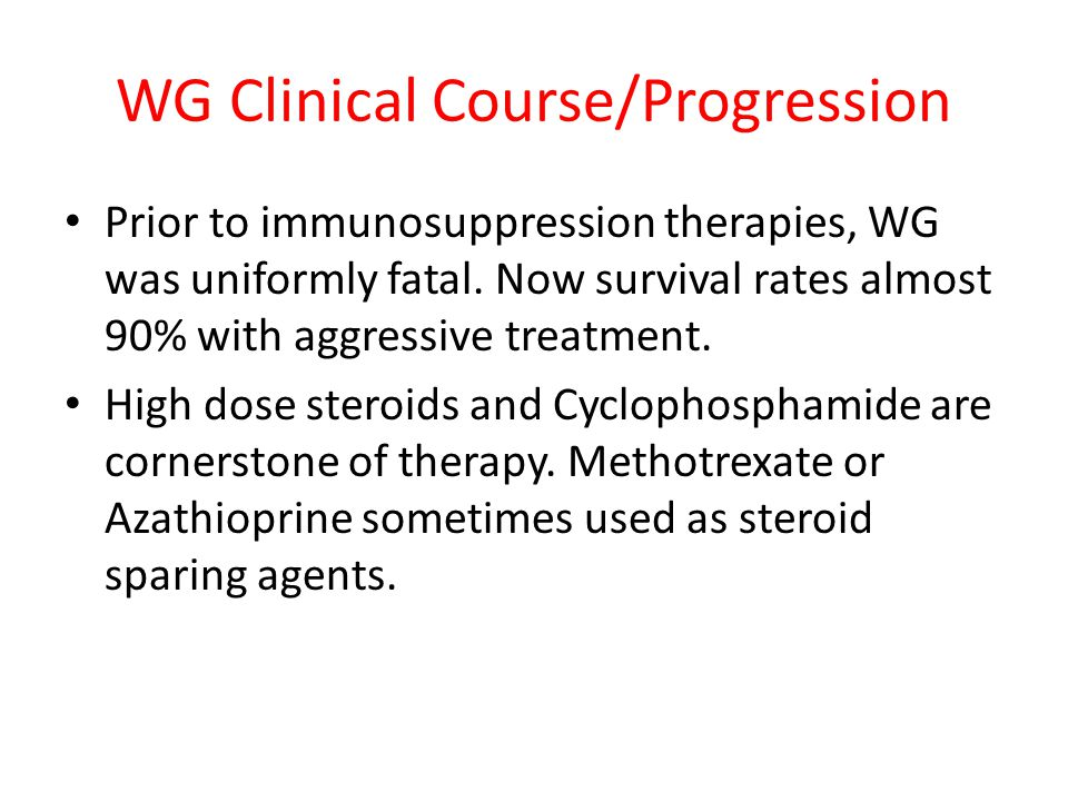 WG Clinical Course/Progression
