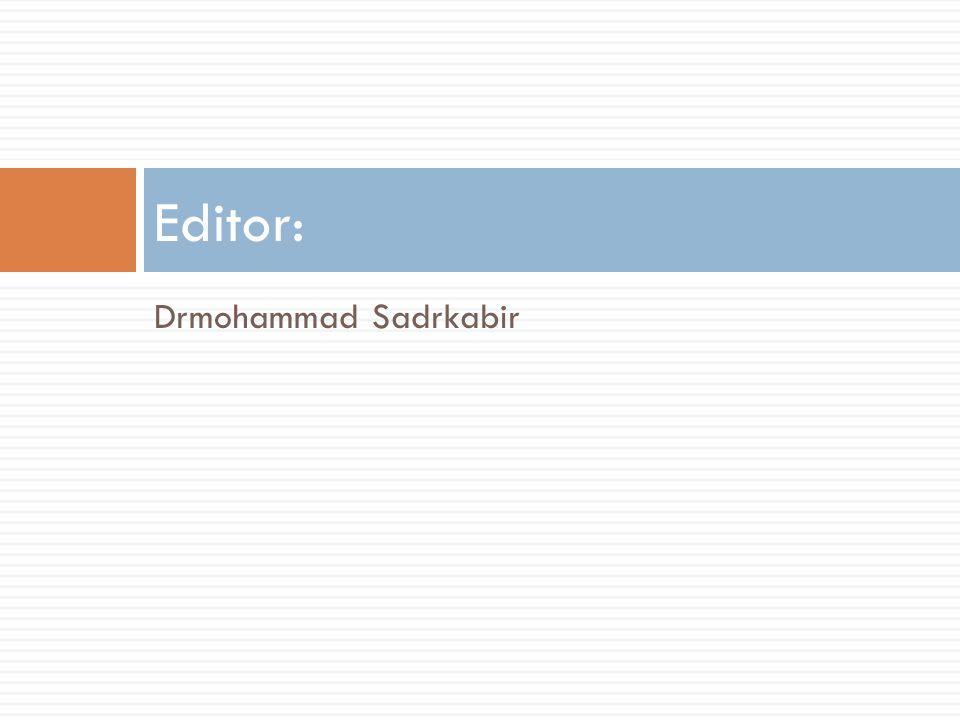 Editor: Drmohammad Sadrkabir