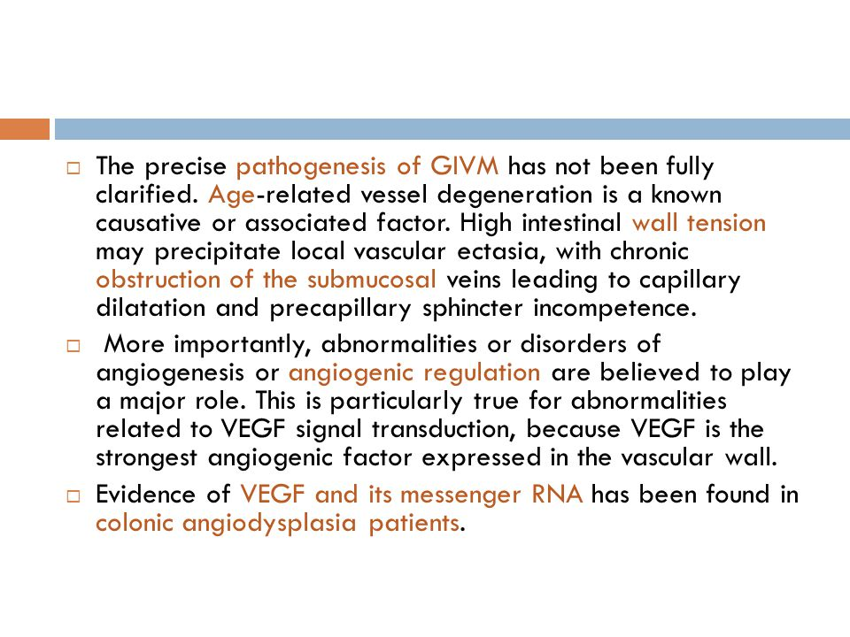 The precise pathogenesis of GIVM has not been fully clarified
