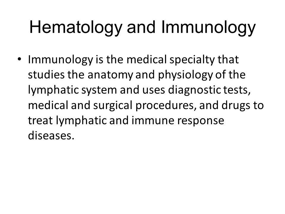 Hematology and Immunology