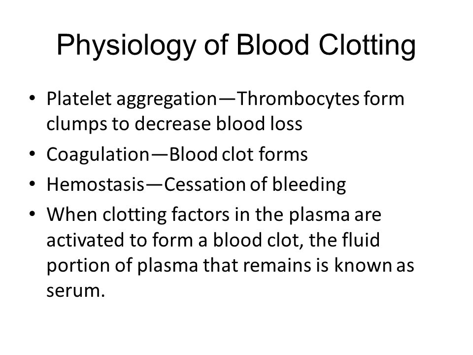 Physiology of Blood Clotting