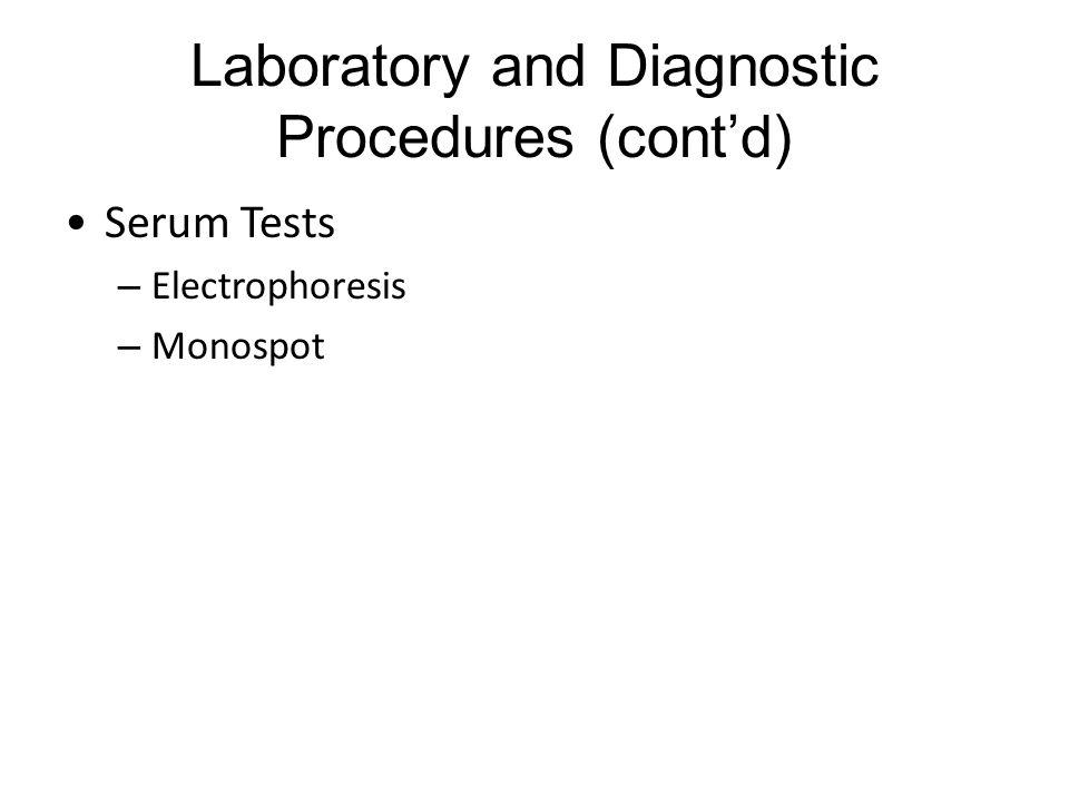 Laboratory and Diagnostic Procedures (cont'd)