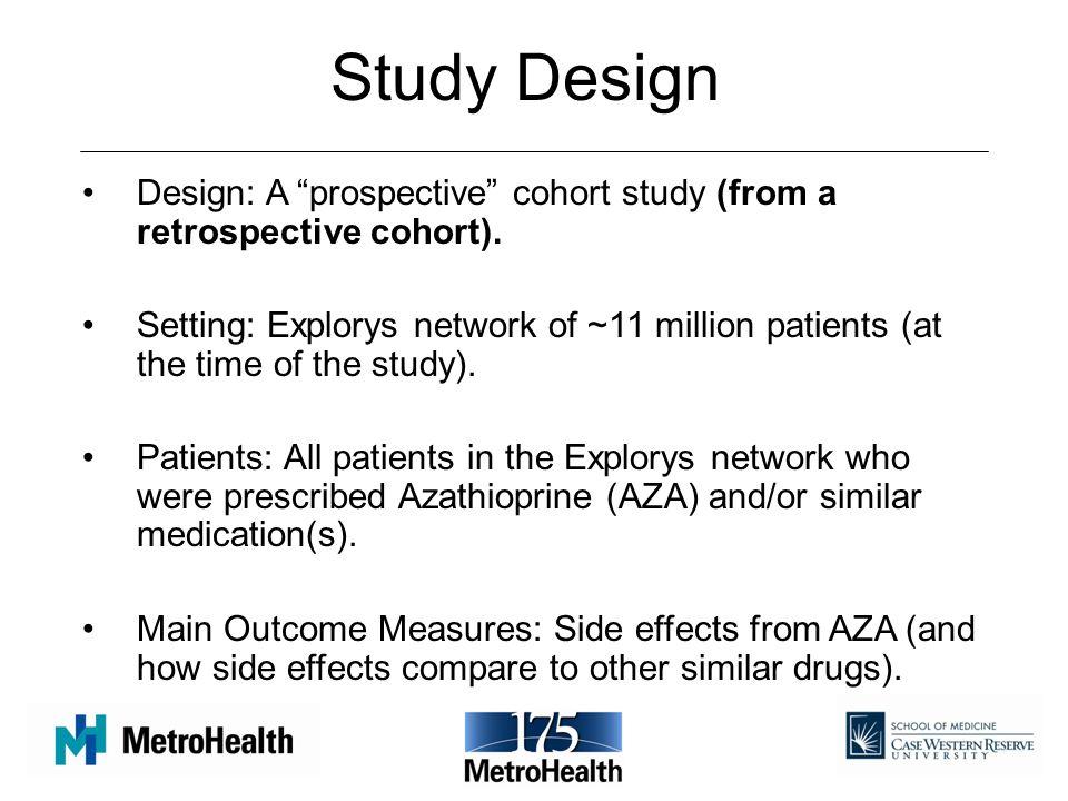 Study Design Design: A prospective cohort study (from a retrospective cohort).