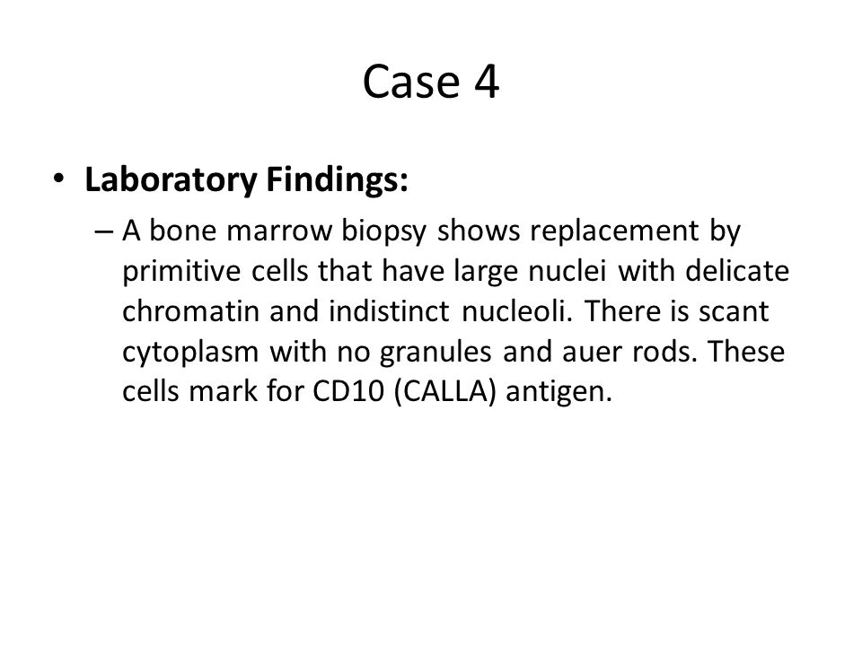 Case 4 Laboratory Findings: