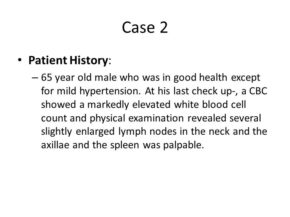 Case 2 Patient History: