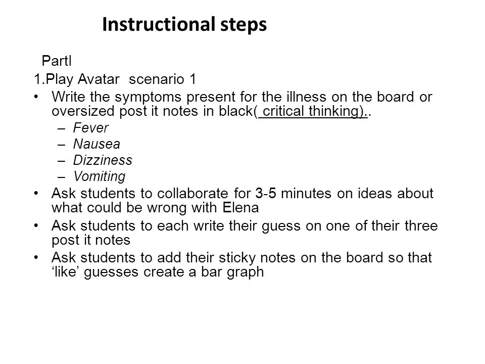 Instructional steps PartI 1.Play Avatar scenario 1