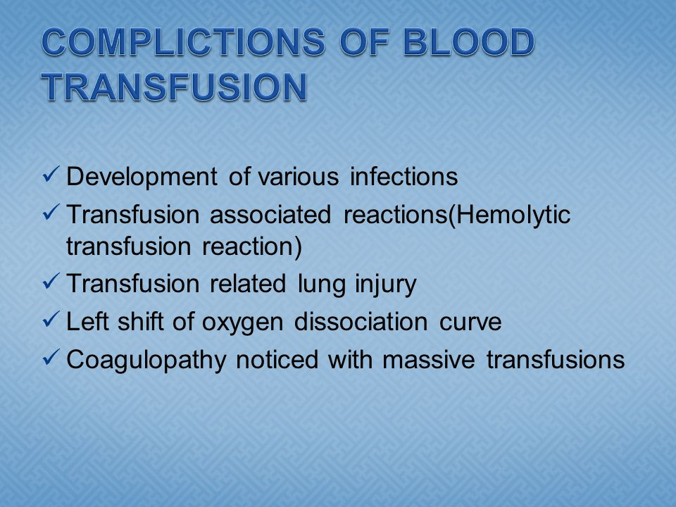 COMPLICTIONS OF BLOOD TRANSFUSION
