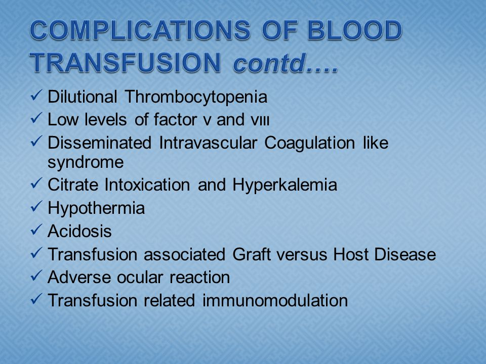 COMPLICATIONS OF BLOOD TRANSFUSION contd….