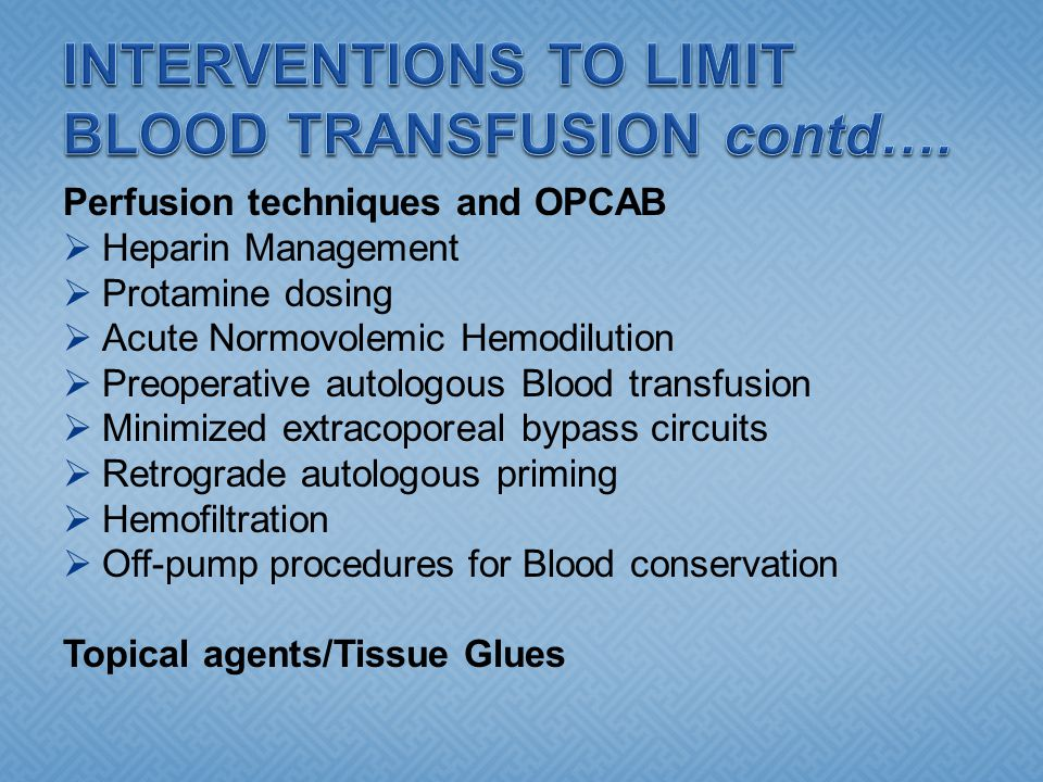 INTERVENTIONS TO LIMIT BLOOD TRANSFUSION contd….