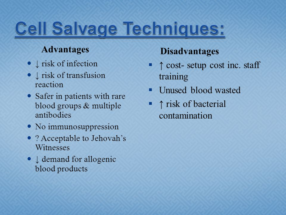 Cell Salvage Techniques: