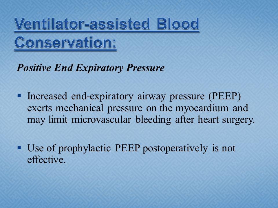 Ventilator-assisted Blood Conservation: